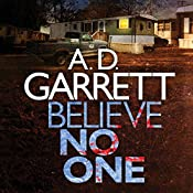 Believe No One: DI Kate Simms, Book 2 | A. D. Garrett