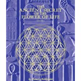 The Ancient Secret of the Flower of Life, Volume 1by Drunvalo Melchizedek
