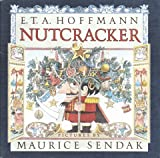 The Nutcracker : The Untold Story (0517586592) by Sendak, Maurice