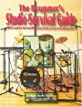 The Drummer's Studio Survival Guide:...