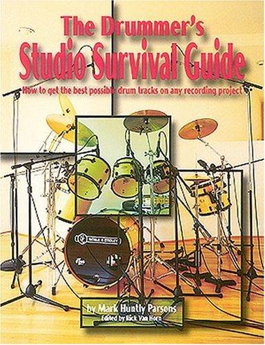 The Drummer'S Studio Survival Guide (The Studio Series)