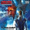 Die Phanes-Schaltung (Perry Rhodan 2650) Hörbuch von Uwe Anton Gesprochen von: Florian Seigerschmidt