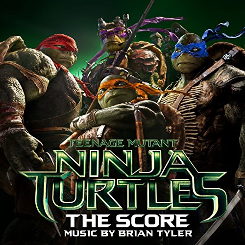 Brian Tyler-Teenage Mutant Ninja Turtles The Score-WEB-2014-FRAY Download