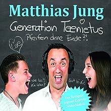 Generation Teenitus: Pfeifen ohne Ende?! Hörspiel von Matthias Jung Gesprochen von: Matthias Jung