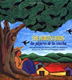 img - for Los Pajaros de La Cosecha / The Harvest Birds book / textbook / text book