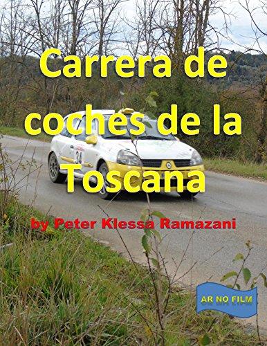 Carrera de coches de la Toscana