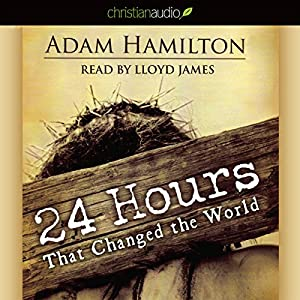 24 Hours That Changed the World Hörbuch