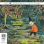 Tashi and the Haunted House | Anna Fienberg,Barbara Fienberg