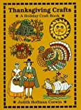 Thanksgiving Crafts: A Holiday Craft Book (Holiday Crafts) (0531157369) by Corwin, Judith Hoffman