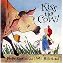 Kiss the Cow!