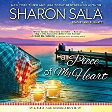 A Piece of My Heart: Blessings, Georgia Series, Book 4 Audiobook by Sharon Sala Narrated by Amy Rubinate