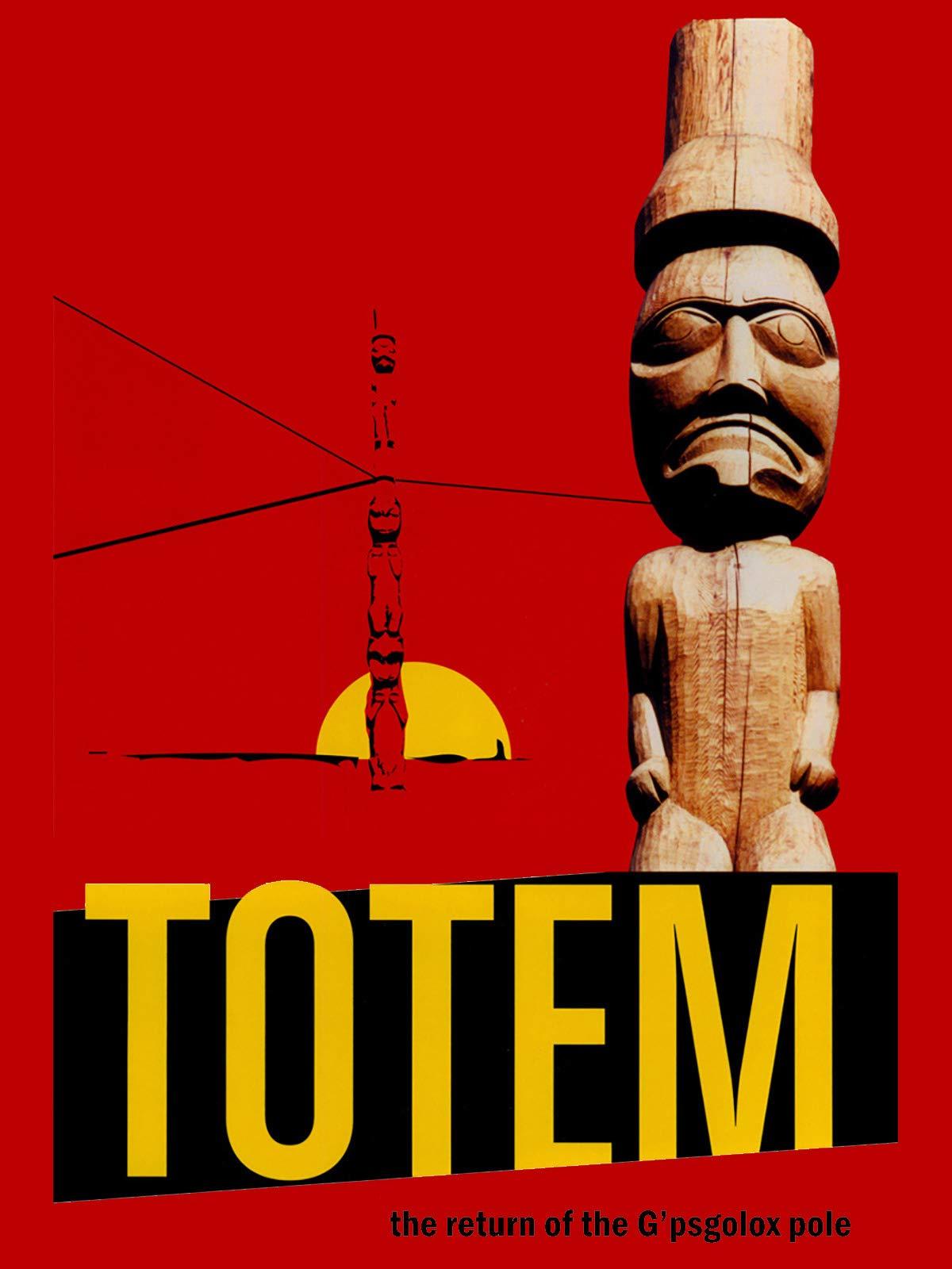Totem: The Return of the G'psgolox Pole on Amazon Prime Video UK