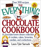 img - for The Everything Chocolate Cookbook: A Chocolate-Lovers Dream Collection of Cookies, Cakes, Brownies, Candies, and Confections (Everything (Cooking)) book / textbook / text book