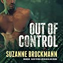 Out of Control: Troubleshooters, Book 4 (       UNABRIDGED) by Suzanne Brockmann Narrated by Patrick Lawlor, Melanie Ewbank