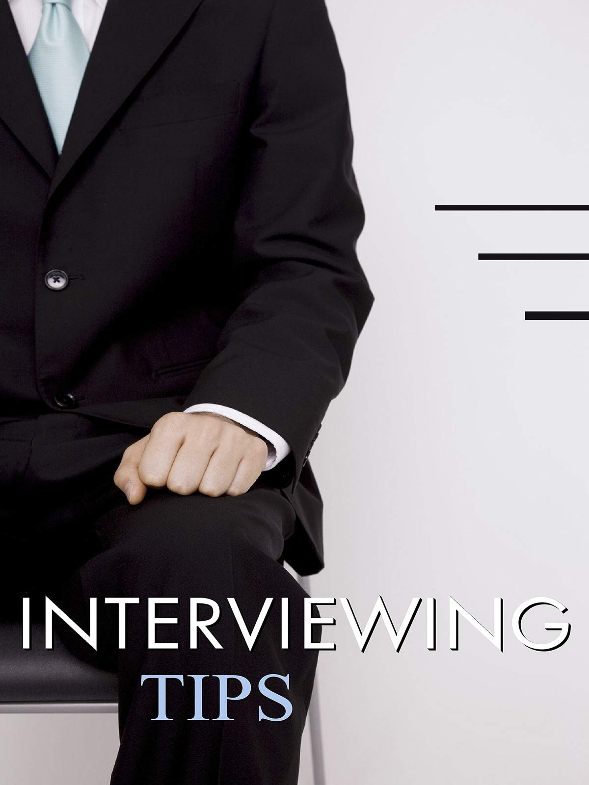 Business Management & HR Training - Interview Tips - Preparation & Success to Succeed in an Interview