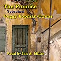 The Promise Yposchesi: Seven Paris Mysteries, Volume 1 Audiobook by Peggy Kopman-Owens Narrated by Ian A. Miller