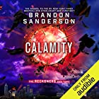 Calamity: The Reckoners, Book 3 Audiobook by Brandon Sanderson Narrated by MacLeod Andrews