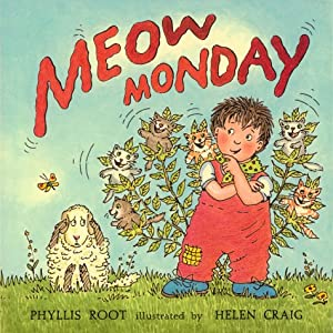 Meow Monday (The Giggle Club) Phyllis Root and Helen Craig