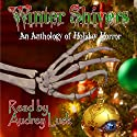 Winter Shivers: An Anthology of Holiday Horror Audiobook by Gabriel Belthir Narrated by Audrey Lusk