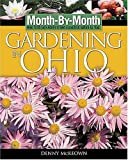 img - for Month-By-Month Gardening in Ohio: What To Do Each Month To Have a Beautiful Garden All Year book / textbook / text book