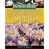 Month-By- Month Gardening in Ohio ~ Denny McKeown
