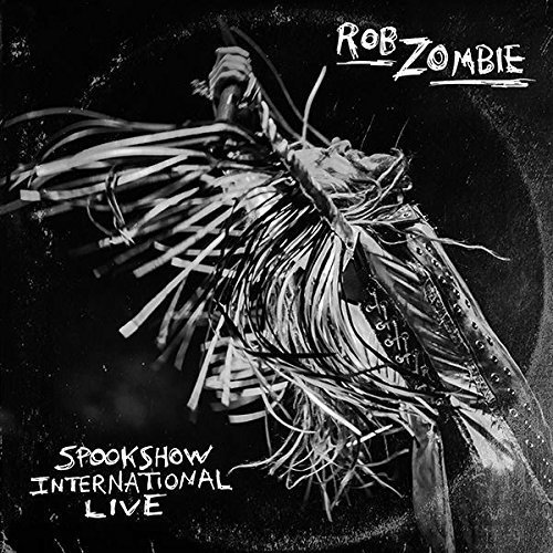 Spookshow International Live [Explicit] by Rob Zombie (2015-05-03)