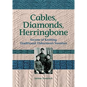 Cables, Diamonds, & Herringbone - Sabine Domnick