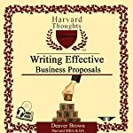 Writing Effective Business Proposals: The Harvard Series | Deaver Brown