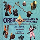 Image of Orbitones, Spoon Harps &amp; Bellowphones: Experimental Musical Instruments