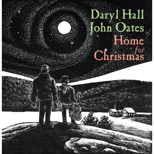 Home for Christmas - Daryl Hall and John Oates
