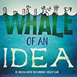 img - for Whale of an Idea book / textbook / text book