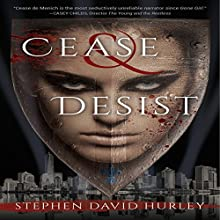 Cease & Desist Audiobook by Stephen David Hurley Narrated by Cristin Rivera