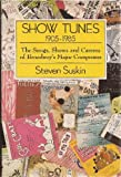 img - for Show Tunes, 1905-1985 : the Songs, Shows, and Careers of Broadway's Major Composers book / textbook / text book