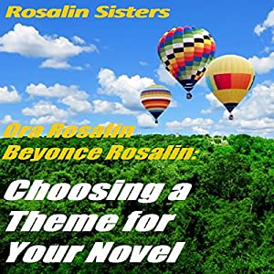 Choosing a Theme for Your Novel Audiobook