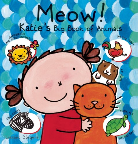 Meow! Katie's Big Book of Animals