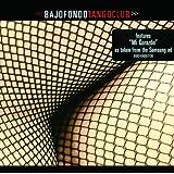 Bajofondo Tango Club (European Version)