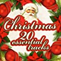 Christmas - 20 Essential Tracks (Remastered)