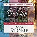 For Every Season: Regency Seasons Novellas (       UNABRIDGED) by Ava Stone Narrated by Gill Hoodless