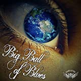 Big Ball of Blues