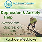 Depression & Anxiety Help: Overcome Depression with Hypnosis and Meditation | Joel Thielke
