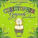 echange, troc Charlotte Middleton - Christopher Grignotin : Le gardien du dernier pissenlit