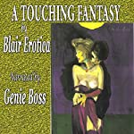 A Touching Fantasy | Blair Erotica