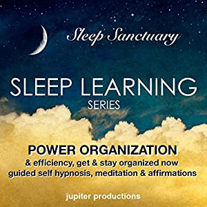 Power Organization & Efficiency, Get & Stay Organized Now Speech