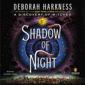Shadow of Night | [Deborah Harkness]