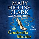 The Cinderella Murder Audiobook by Mary Higgins Clark, Alafair Burke Narrated by Jan Maxwell