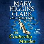 The Cinderella Murder | Mary Higgins Clark,Alafair Burke
