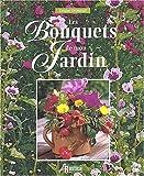 echange, troc Grimault - Les bouquets de mon jardin