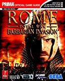 Rome: Total War - Barbarian Invasion (Prima Official Game Guide) (0761552642) by Cohen, Mark