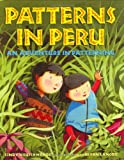 Patterns in Peru: An Adventure in Patterning (0805079548) by Neuschwander, Cindy