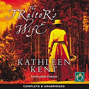 The Traitor's Wife | [Kathleen Kent]